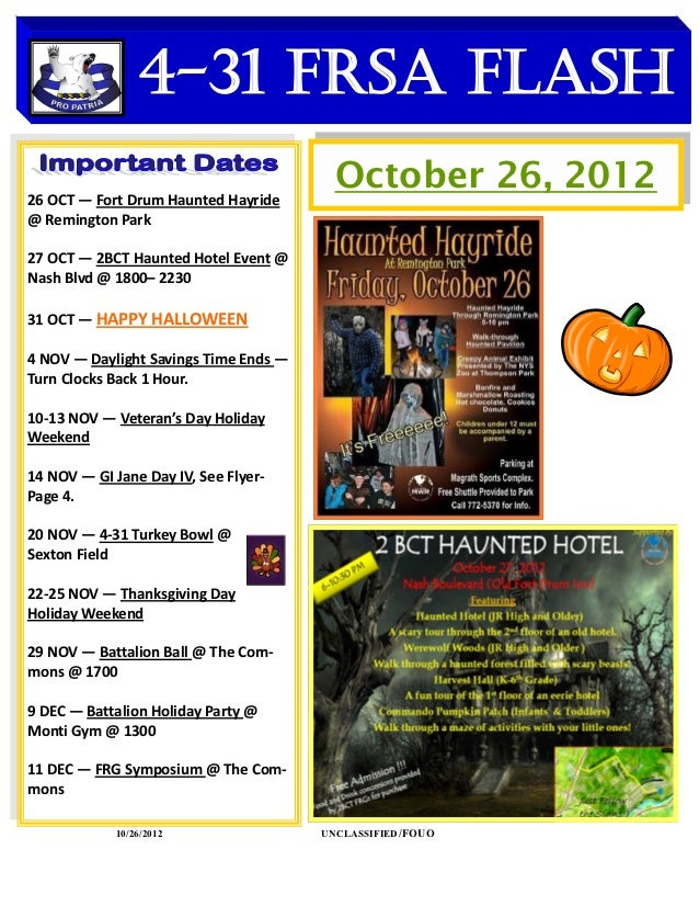 4-31 FRSA Flash    DATES TO REMEMBER26 OCT — Fort Drum Haunted Hayride                                         October 26,...