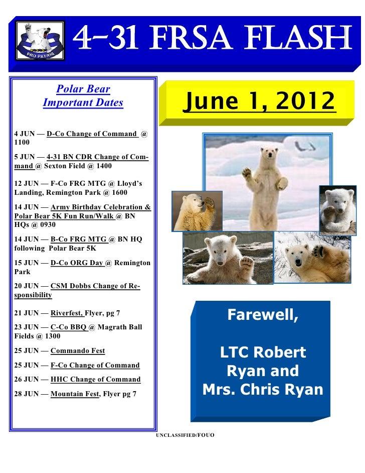 4-31 FRSA Flash          Polar Bear        Important Dates                        June 1, 20124 JUN — D-Co Change of Comma...