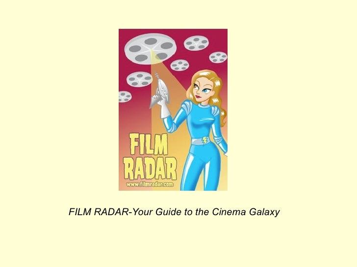 FILM RADAR-Your Guide to the Cinema Galaxy