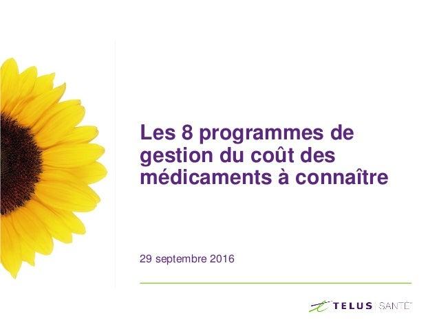 Les 8 programmes de gestion du coût des médicaments à connaître 29 septembre 2016