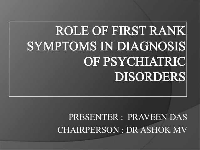 role of first rank symptoms in diagnosis of psychiatric disorders