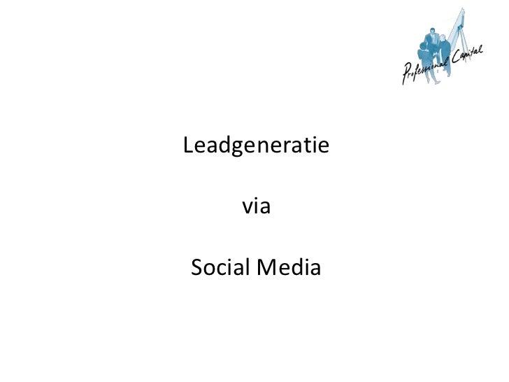 Frt   120206 - presentatie flevum leadgeneratie en social media februari 2012