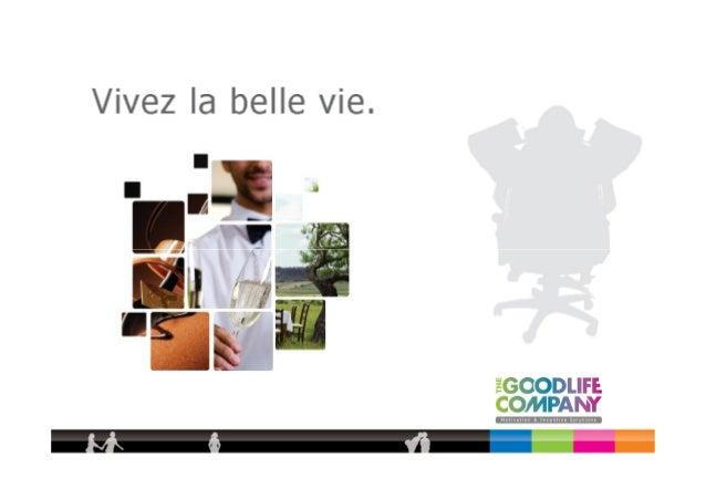 The Goodlife Company           The Goodlife Company a une passion pour les           expériences et crée de nombreux conce...