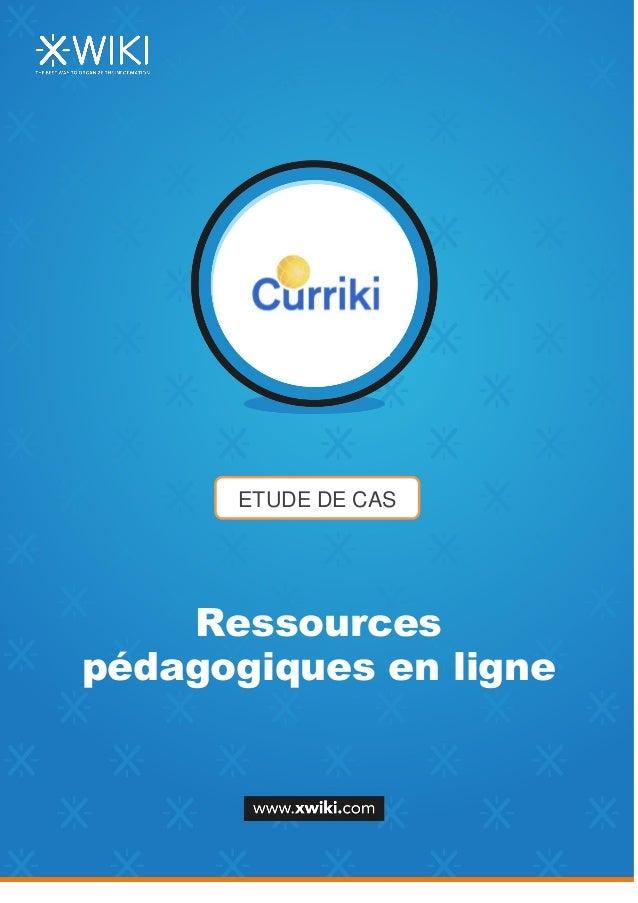 ETUDE DE CAS Ressources pédagogiques en ligne