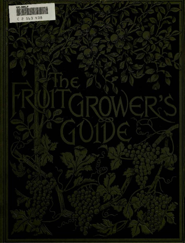 The Fruit Grower's Guide, by John Wright (1891)