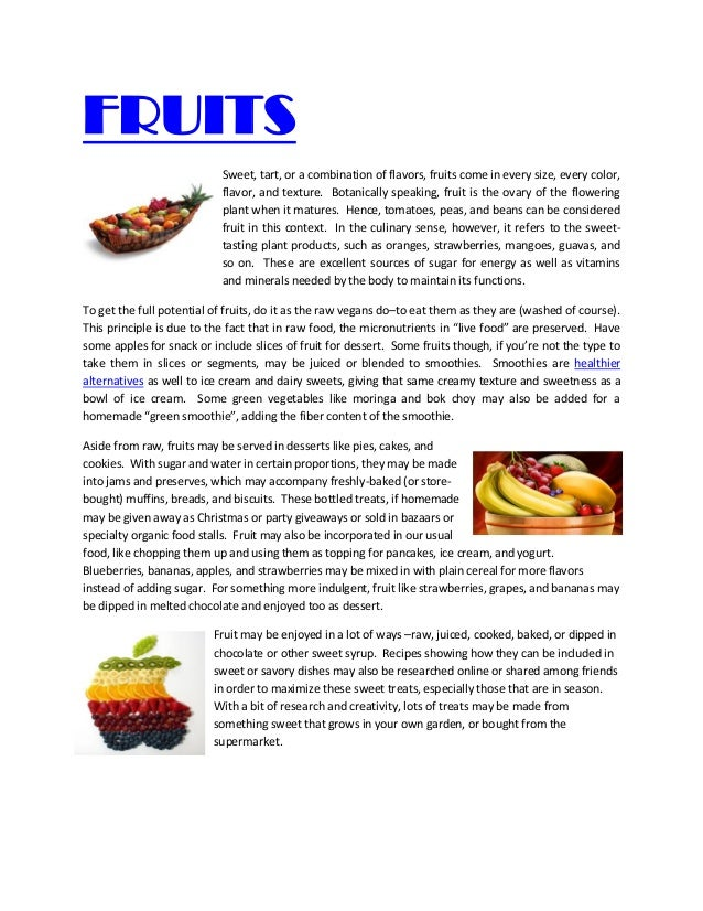 FRUITS                           Sweet, tart, or a combination of flavors, fruits come in every size, every color,        ...