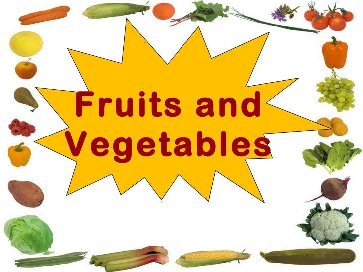 Fruits andVegetables