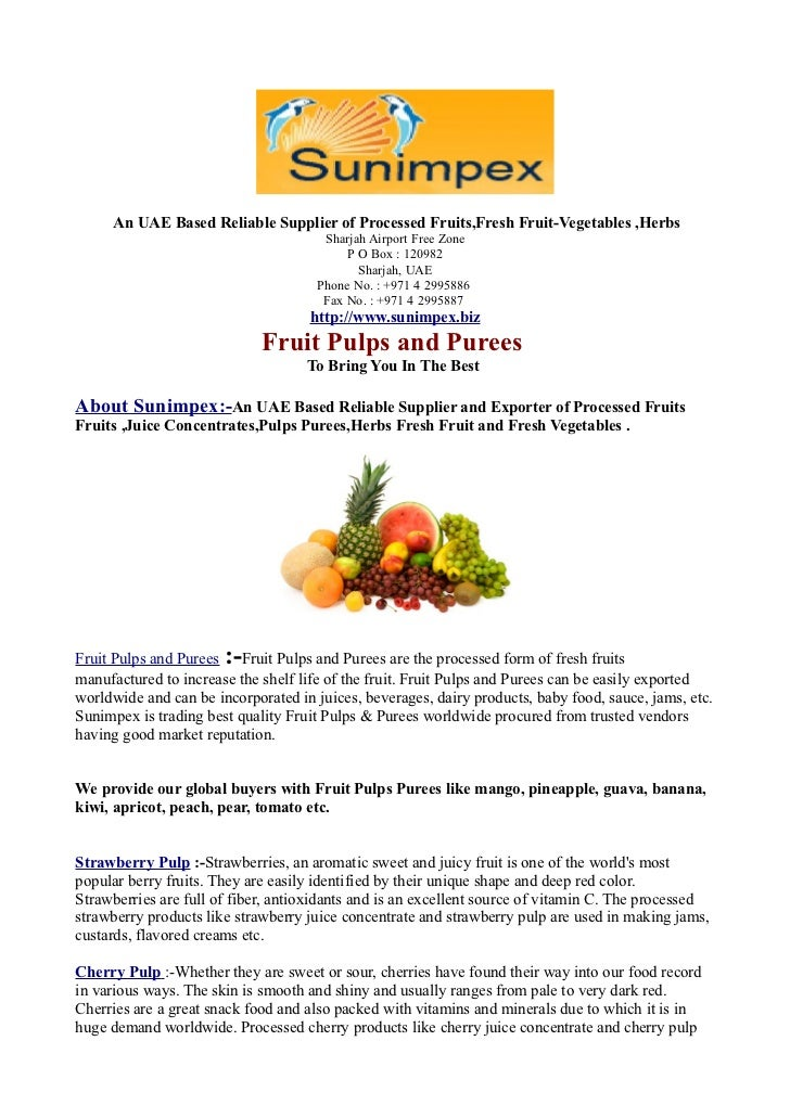 Processed Fruits Juice-Fruits Pulps and Puree-To Bring You In The Best