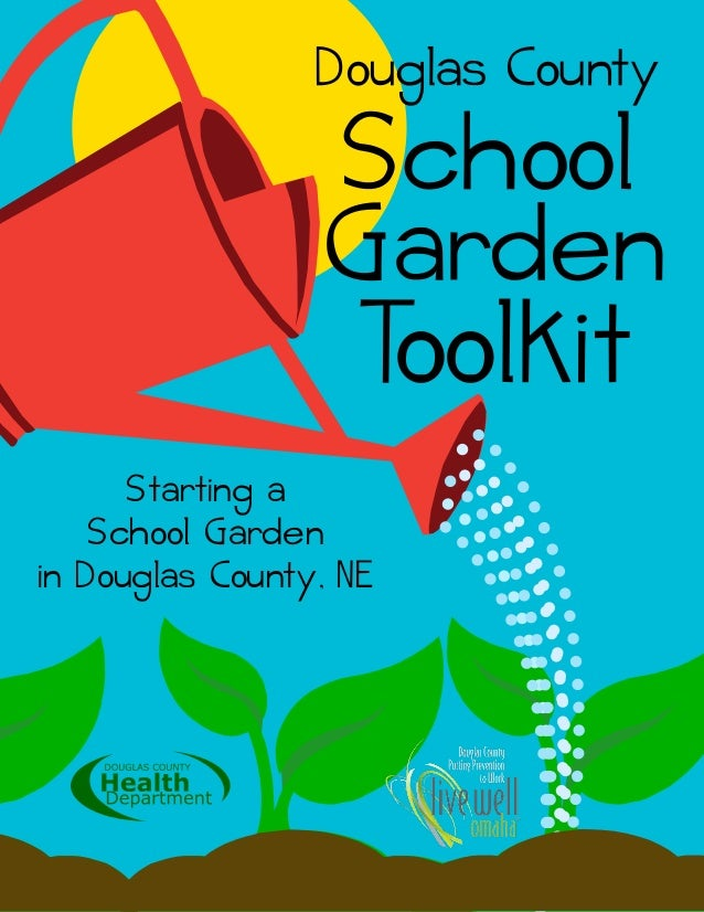 Starting a School Garden in Douglas County, NE