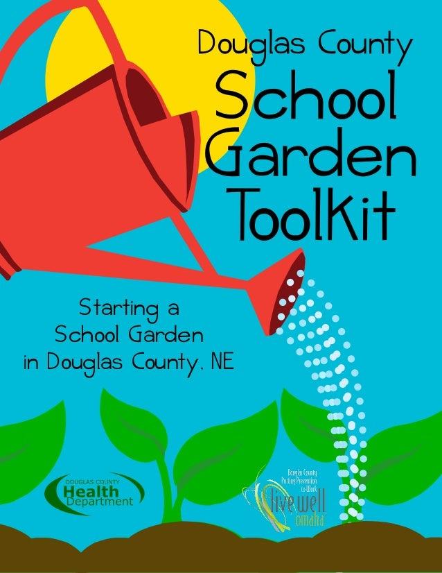 Starting a School Garden - by Douglas County, Nebraska