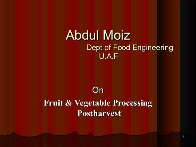 Fruit & vegetable postharvest