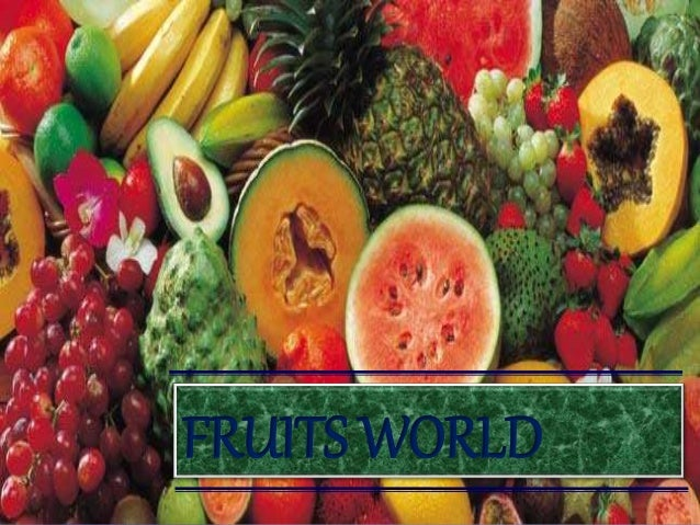 FRUITS WORLD