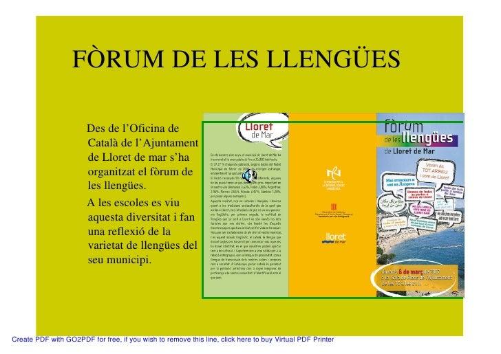 FÒRUM DE LES LLENGÜES                         Des de l'Oficina de                        Català de l'Ajuntament           ...