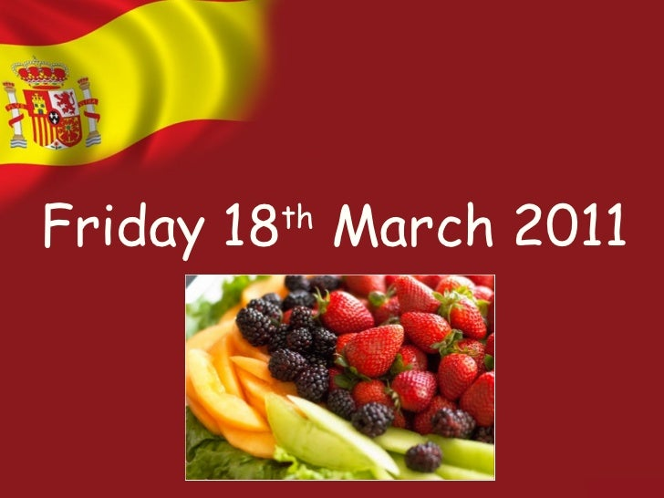 Friday 18 th  March 2011