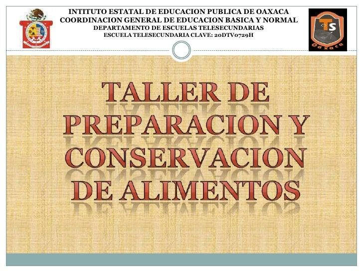 INTITUTO ESTATAL DE EDUCACION PUBLICA DE OAXACA<br />COORDINACION GENERAL DE EDUCACION BASICA Y NORMAL<br />DEPARTAMENTO D...