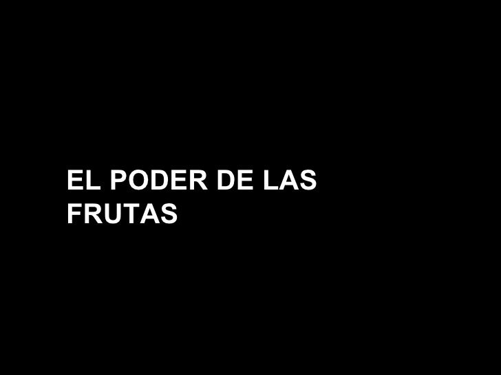 Frutaspoderosas