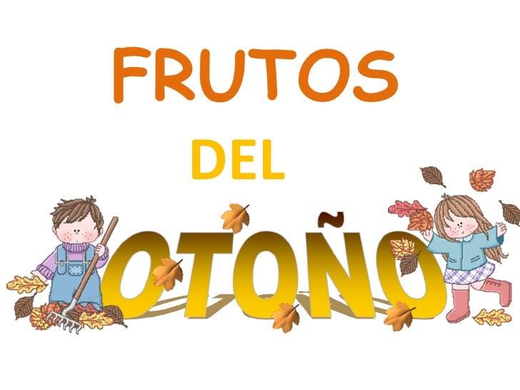 Frutos otoño