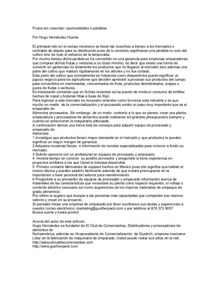 Frutos sin cosechar: oportunidades o pérdidasPor Hugo Hernández HuertaEl principal reto en el campo mexicano es llevar las...