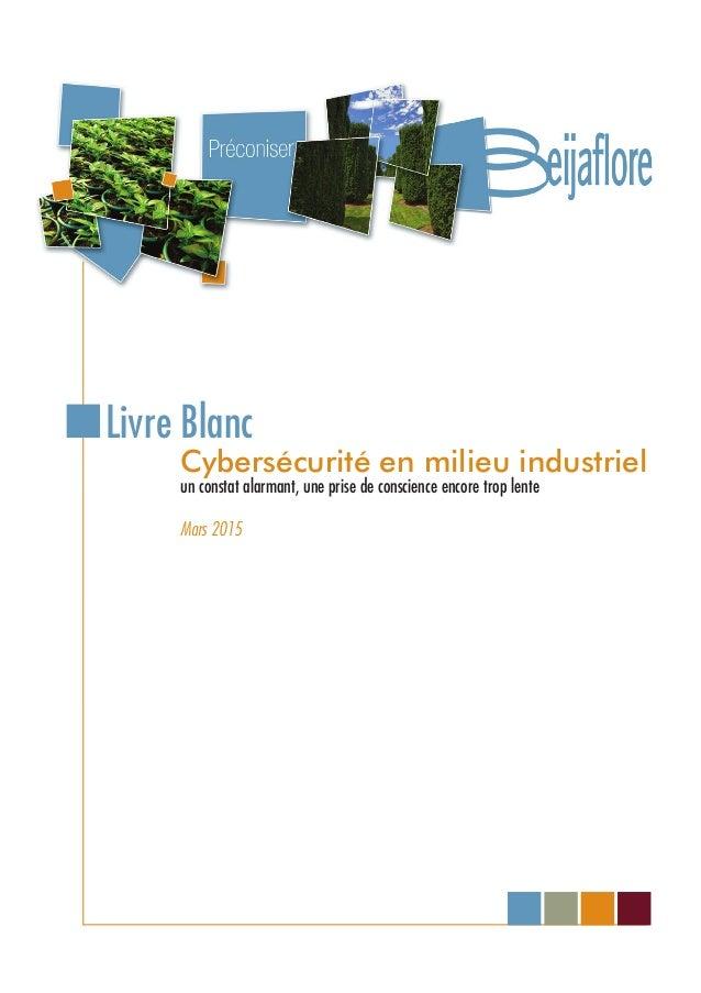 Cybersécurité en milieu industriel un constat alarmant, une prise de conscience encore trop lente Mars 2015 Livre Blanc