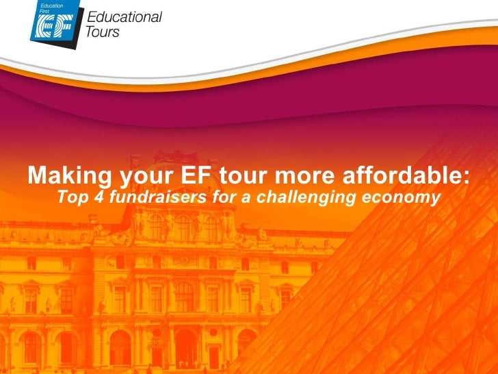 Making your EF tour more affordable:  Top 4 fundraisers for a challenging economy