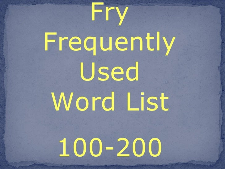 Fry Frequently Used Word List 100-200