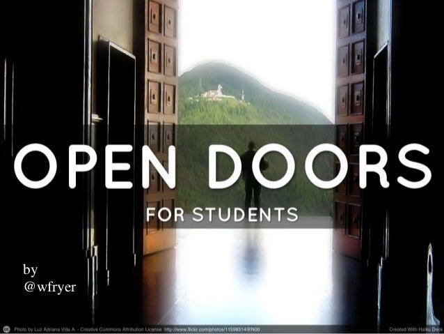 ISTE13 Ignite - Open Doors for Students