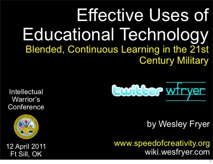Effective Uses of     Educational Technology      Blended, Continuous Learning in the 21st                              Ce...
