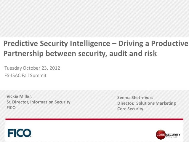 Predictive Security Intelligence – Driving a ProductivePartnership between security, audit and riskTuesday October 23, 201...