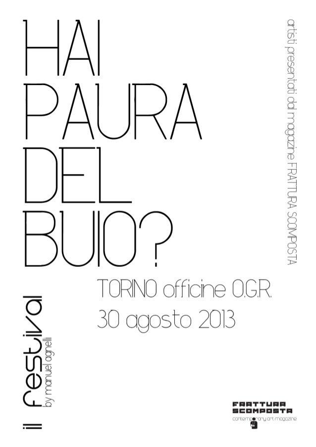 Frattura Scomposta - Hai paura del buio? 30 agosto 2013 - Torino