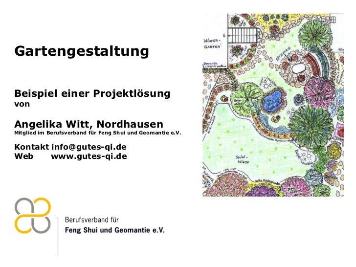 Gartengestaltung Beispiel einer Projektlösung  von Angelika Witt, Nordhausen Mitglied im Berufsverband für Feng Shui und G...