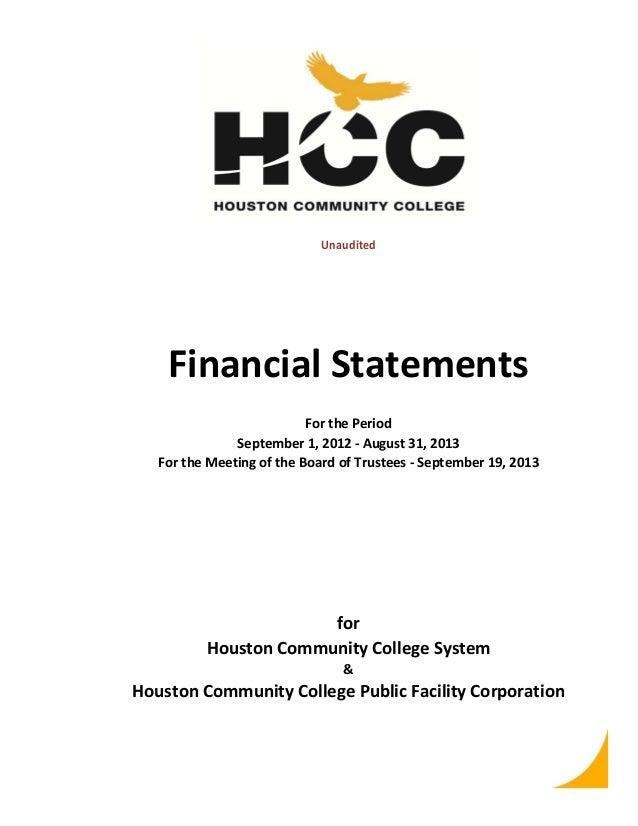 Unaudited  Financial Statements For the Period September 1, 2012 ‐ August 31, 2013 For the Meeting of the Board of Trustee...
