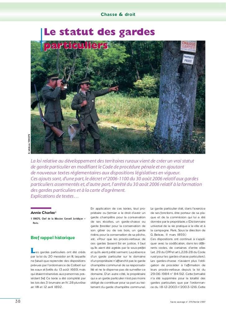 Chasse & droit                                 Le statut des gardes                                 Le statut des gardes  ...