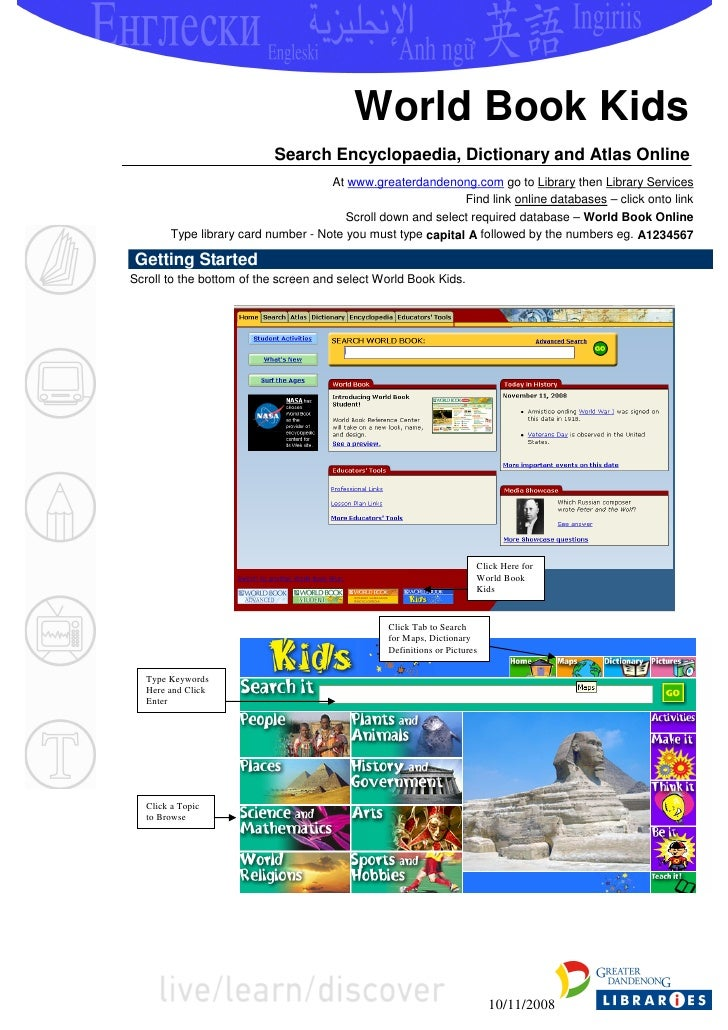 World Book Kids                            Search Encyclopaedia, Dictionary and Atlas Online                              ...