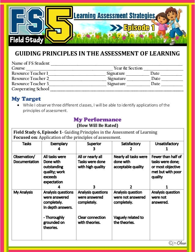 field study 5 learning assessment episode 2 Field study 5learning assessment strategies episode 1 without the learning objectives, the learning behaviour will not be tested because one of the domains of objectives is affective which serves as learning behaviour #12 /2013/07/field-study-5-episode-1-reflectionhtml 0 : 12: 12(0.
