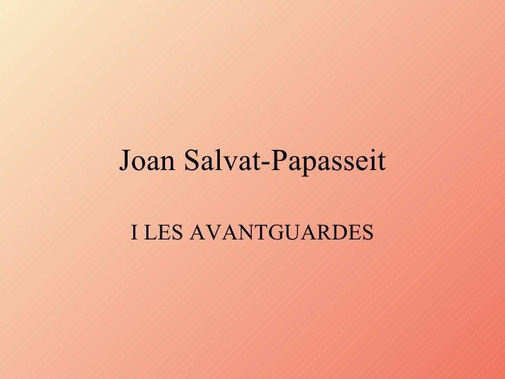 Joan Salvat-Papasseit I LES AVANTGUARDES