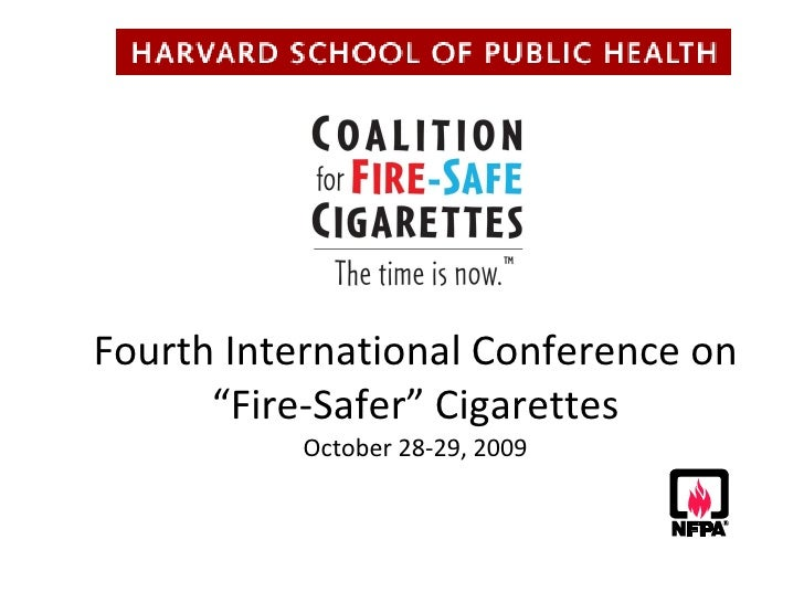 Welcome to Fire-Safe Cigarette Conference