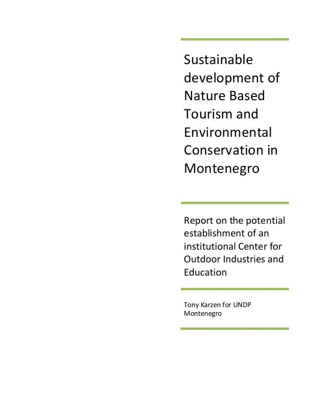Nature Based Tourism and Environmental Conservation in Montenegro