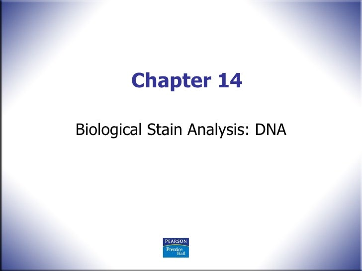 Chapter 14 Biological Stain Analysis: DNA