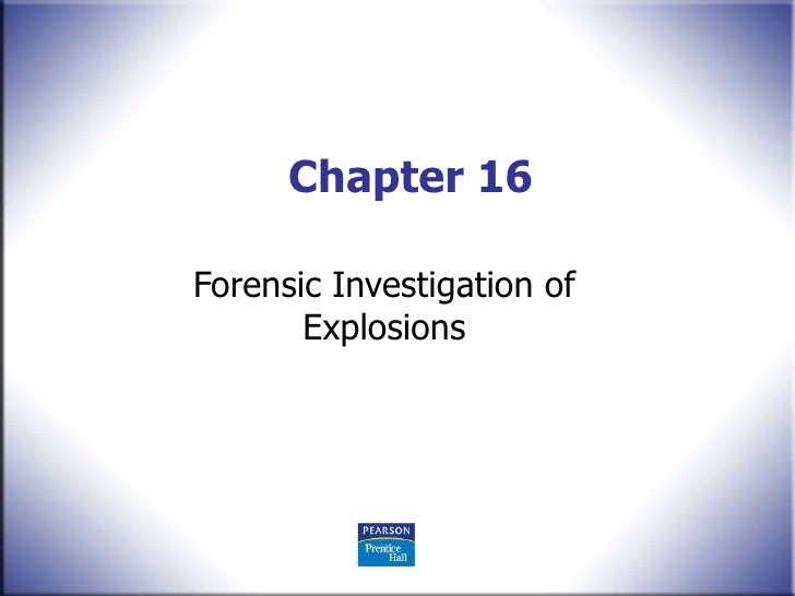 Chapter 16 Forensic Investigation of Explosions