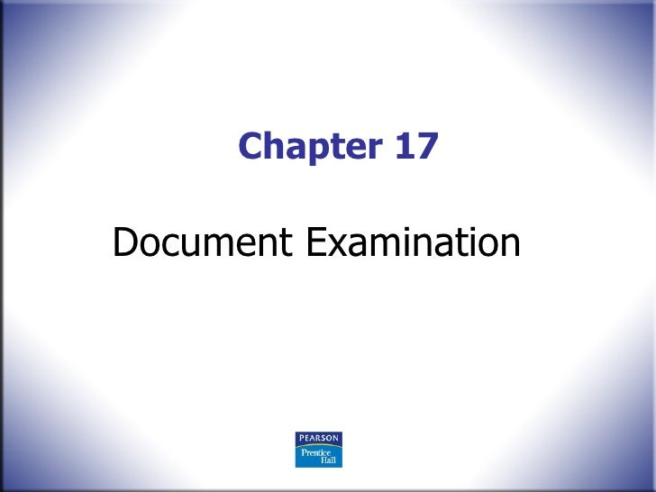 Chapter 17 Document Examination