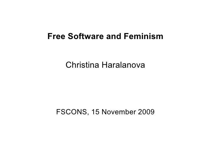 Free Software and Feminism       Christina Haralanova      FSCONS, 15 November 2009
