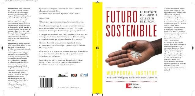 cop Sachs_Futuro sostenibile ok_Layout 1 09/05/11 12.33 Pagina 1  autore di numerosi libri e direttore della sede di Berli...