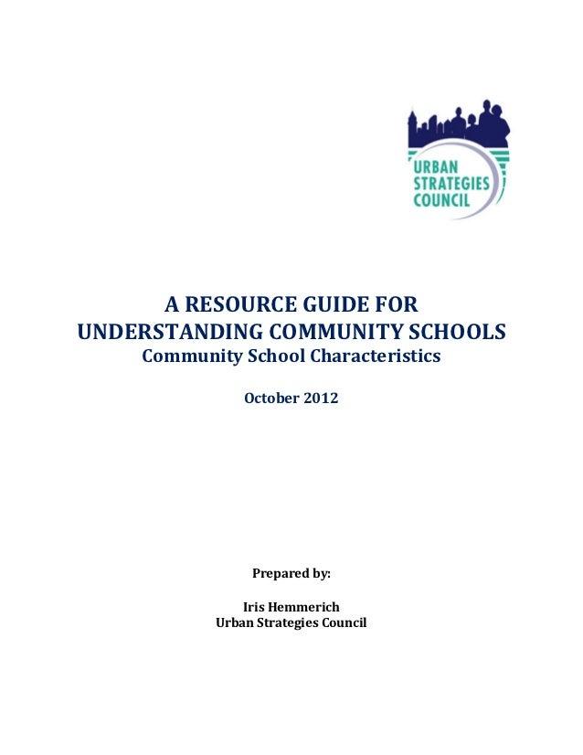 A RESOURCE GUIDE FORUNDERSTANDING COMMUNITY SCHOOLS    Community School Characteristics               October 2012        ...