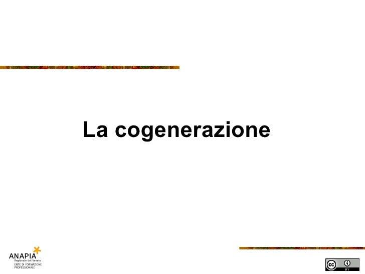 Fse 14 lezione   cogenerazione