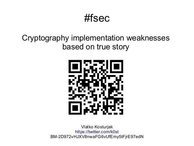 Cryptography implementation weaknesses: based on true story
