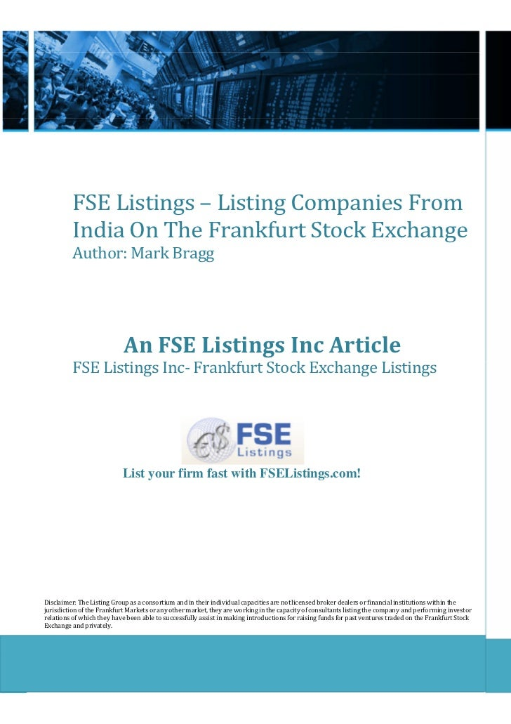 FSE Listings – Listing Companies From          India On The Frankfurt Stock Exchange          Author: Mark Bragg          ...