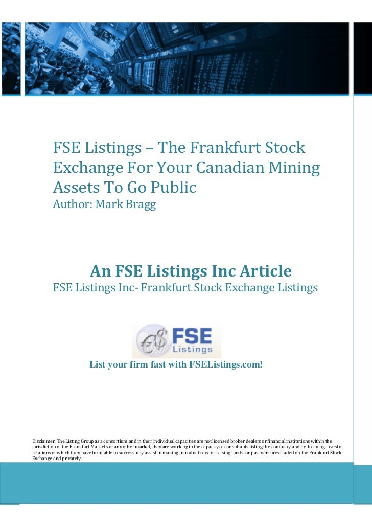 FSE Listings – The Frankfurt Stock          Exchange For Your Canadian Mining          Assets To Go Public          Author...