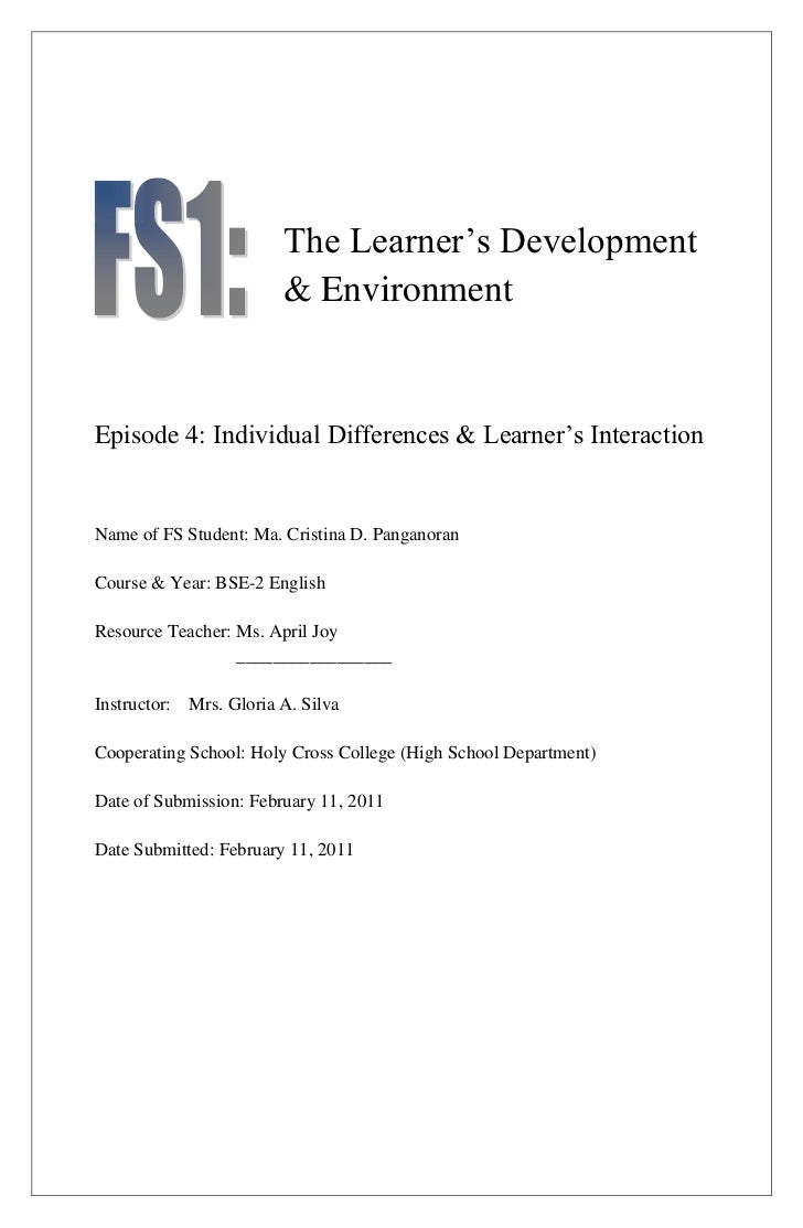 The Learner's Development                        & EnvironmentEpisode 4: Individual Differences & Learner's InteractionNam...