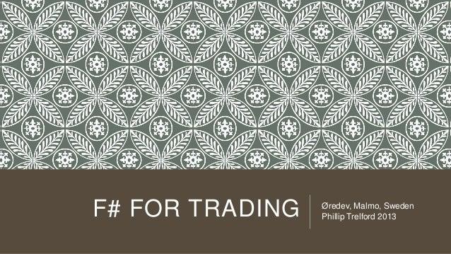 F# for Trading - Øredev 2013