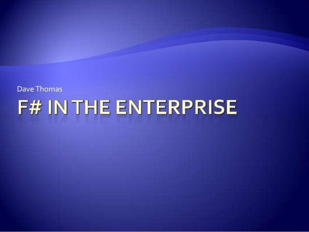F# in the enterprise